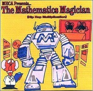 MECA Presents . . . The Mathematics Magician (Hip Hop Multiplication)
