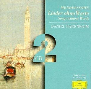 Mendelssohn: Lieder Ohne Worte: Songs Without Words: Daniel Baremboim