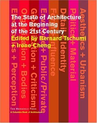 The State of Architecture at the Beginning of the 21st Century (Columbia Books of Architecture)