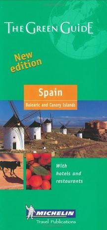 Michelin The Green Guide Spain (Michelin Green Guides)