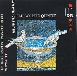 Calefax Reed Quintet Plays William Byrd & Arvo Pärt