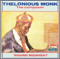 The Composer: 'Round Midnight