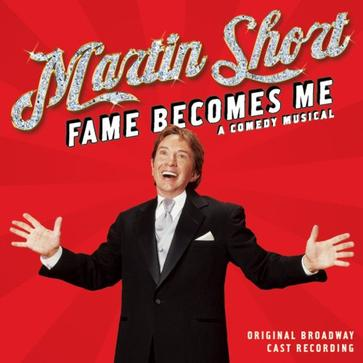 Martin Short: Fame Becomes Me (2007 Original Broadway Cast)