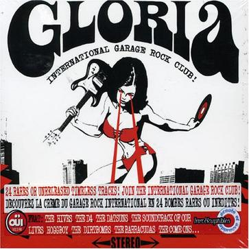 Gloria: International Garage Rock Club