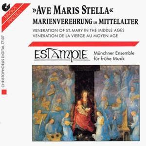 Ave Maris Stella: Veneration of St. Mary in the Middle Ages - Estampie, Munich Ensemble for Early Music