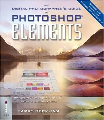 The Digital Photographer's Guide to Photoshop Elements 3 (Digital Photographers Guide)