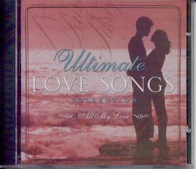 Ultimate Love Songs Collection - All My Love { Time Life }
