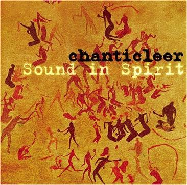 Chanticleer: Sound in Spirit
