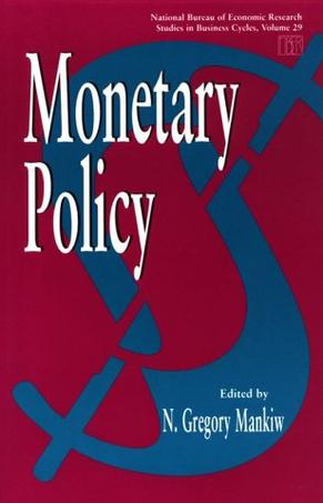 Monetary Policy (National Bureau of Economic Research