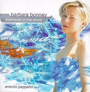 Barbara Bonney - Diamonds in the Snow (Nordic Songs) / Pappano