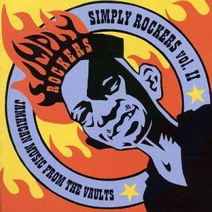Simply Rockers, Vol. 2: Jamaican Music from the Vaults