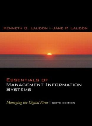essentials of management information systems 10th ed kenneth laudon and jane p laudon Laudon laudon management information systems managing  (laudon/laudon) management information systems:  systems essentials kenneth c laudon and jane p laudon.