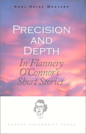 Precision and Depth in Flannery O'Connor's Short Stories