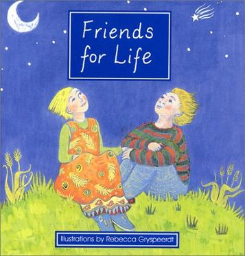 Friends for Life真正的好朋友