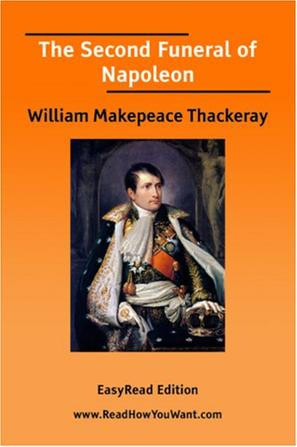 The Second Funeral of Napoleon [EasyRead Edition]