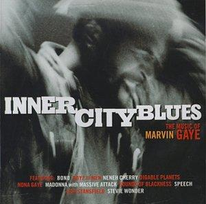 Inner City Blues: The Music of Marvin Gaye