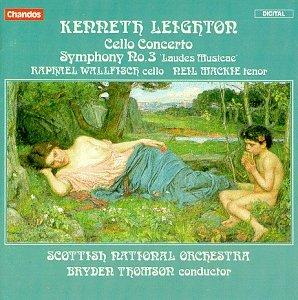 "Kenneth Leighton: Concerto for Cello and Orchestra, Op. 31; Symphony No. 3 ""Laudes Musicae"""