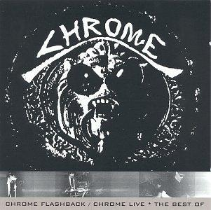 Chrome Flashback: Best of Chrome Live