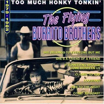 Too Much Honky Tonkin' 1979-1982