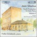 Jean Sibelius: Youth Productions for Solo Piano, Vol. 2
