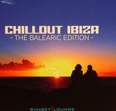 Chillout Ibiza - The Balearic Edition