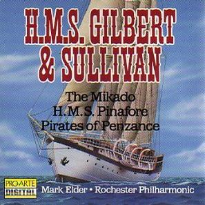 H.M.S. Gilbert & Sullivan : The Mikado H.M.S. Pinafore Pirates of the Penzance