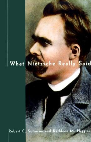 What Nietzsche Really Said (What They Really Said Series)