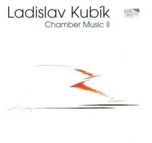 Kubik - Chamber Music II - Binder, Stingerflow