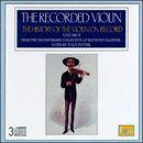The Recorded Violin: The History of the Violin on Record Vol. ll