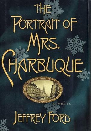 The Portrait of Mrs. Charbuque