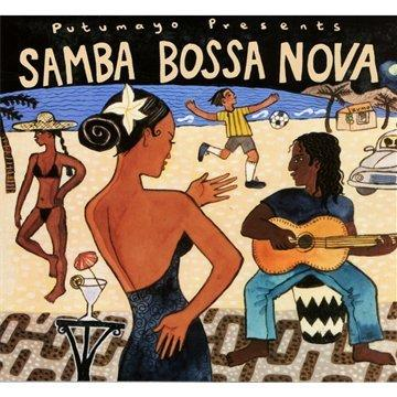 Various Artists - Putumayo Presents: Samba Bossa Nova