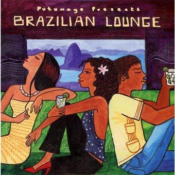 Putumayo Presents:Brazilian Lounge