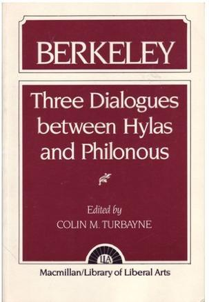three dialogues between hylas and philonous Full title three dialogues between hylas and philonous author bishop george berkeley  philosophical movement berkeley was an idealist, or immaterialist.
