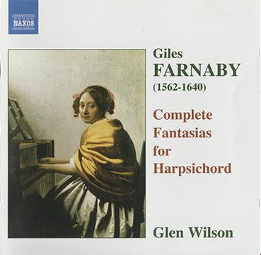 Giles Farnaby (1562-1640): Complete Fantasias for Harpsichord