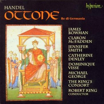 Handel - Ottone / Bowman, McFadden, J. Smith, Denley, Visse, M. George, The King's Consort, King