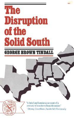Disruption of the Solid South (Norton Library (Paperback))