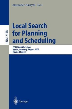 Local Search for Planning and Scheduling