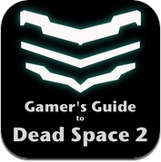 Gamer's Guide to Dead Space 2 (iPhone / iPad)