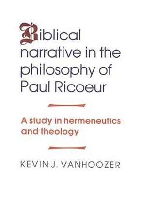 Biblical Narrative in the Philosophy of Paul Ricoeur