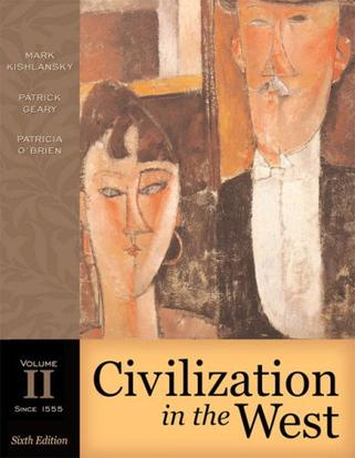 Civilization in the West, Volume II (since 1555) (Book Alone) (6th Edition)