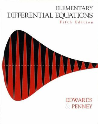 Elementary Differential Equations (5th Edition) (Edwards, C. H. Elementary Differential Equations With Boundary Value Problems.)