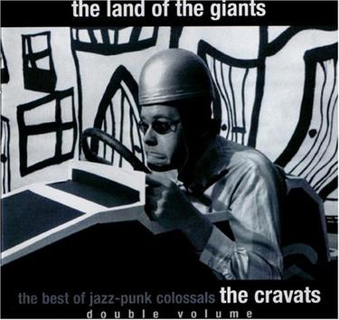 The Land of the Giants: The Best Jazz-Punk Colossals