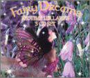 Fairy Dreams: Bedtime Lullabies (Box Set)