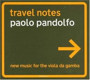 Travel Notes: New Music for the Viola de Gamba