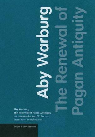 The Renewal of Pagan Antiquity (Texts & Documents)