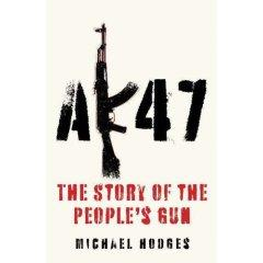 AK47: The Story of the People's Gun