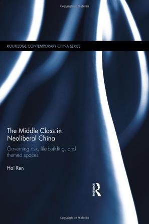 The Middle Class in Neoliberal China