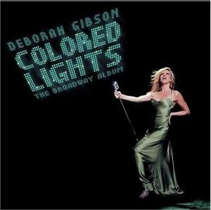 Colored Lights: The Broadway Album