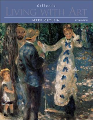 Gilbert's Living with Art w. CD-ROM and Timeline