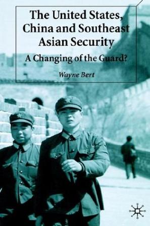 The United States, China and Southeast Asian Security